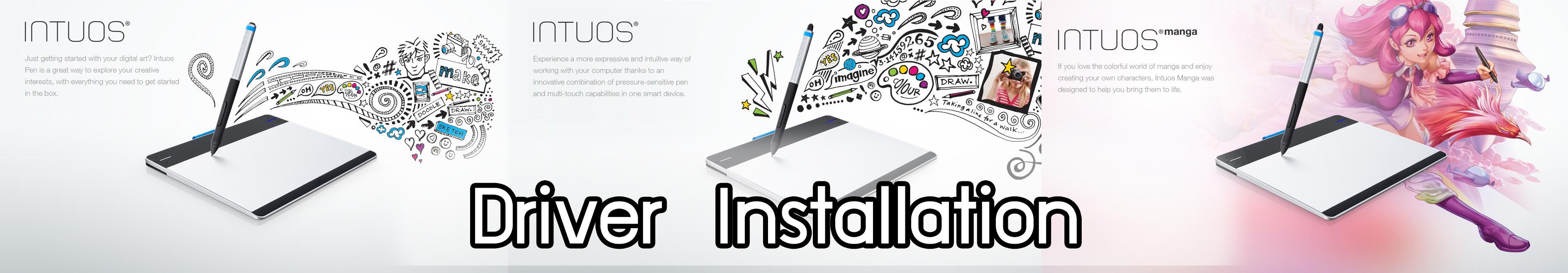 Wacom, Intuos, Intuos Pro, Cintiq, Driver Installation, Install